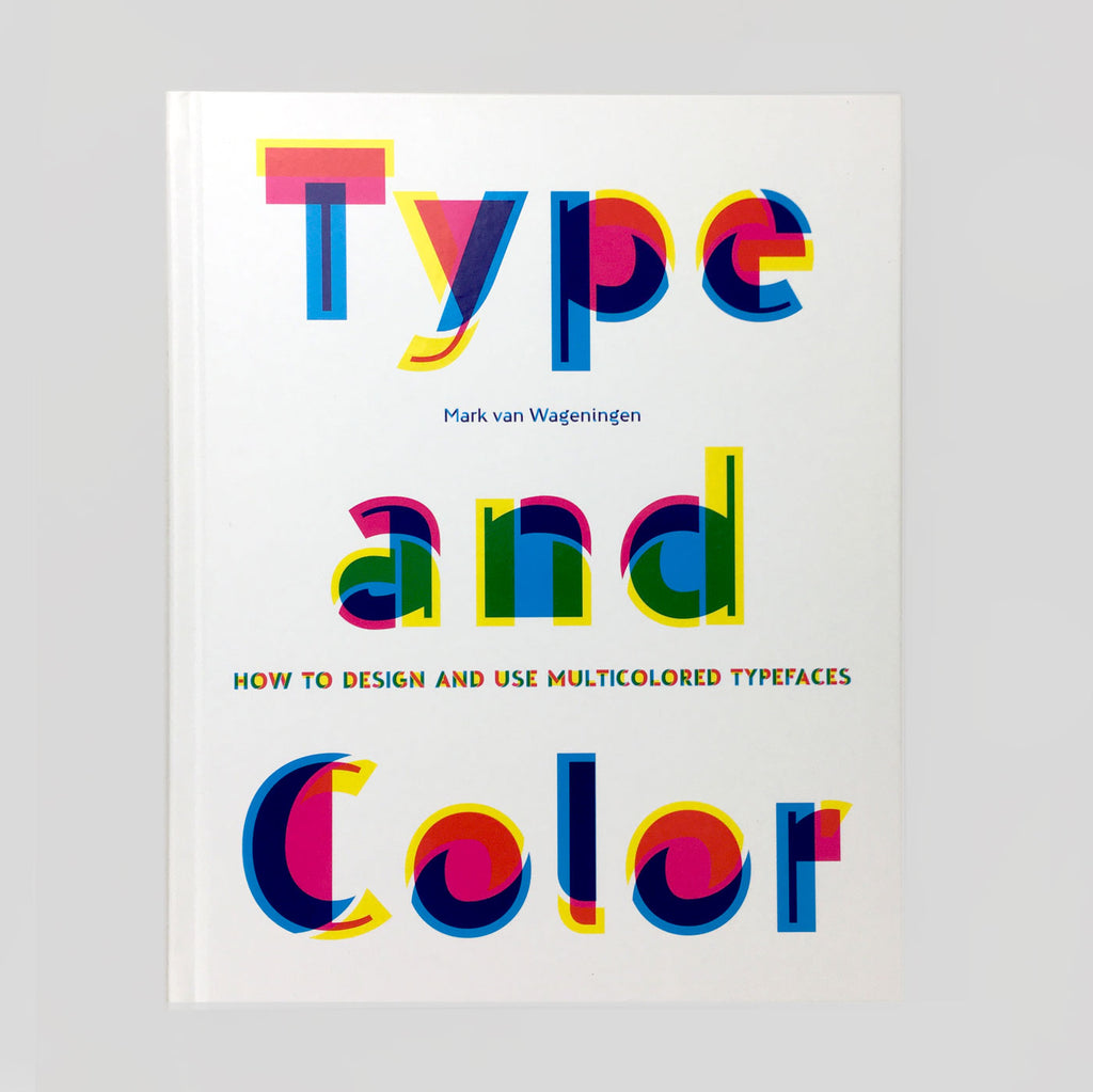 Type and Color - Mark Van Wageningen
