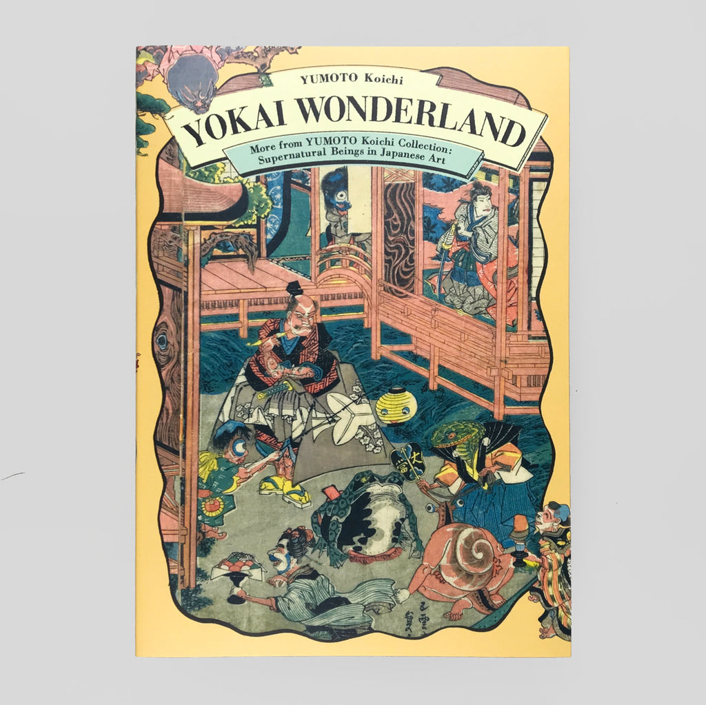 Yokai Wonderland: Supernatural Beings in Japanese Art.