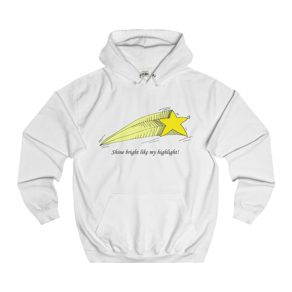 Shine Bright Like My Highlight Adults Unisex Hoodie!