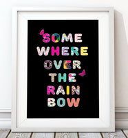 Somewhere Over the Rainbow Typography Art Print - Rock Salt Prints Inc