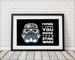 Father I Love You More Than Star Wars - Blue/Black Art Print - Rock Salt Prints Inc