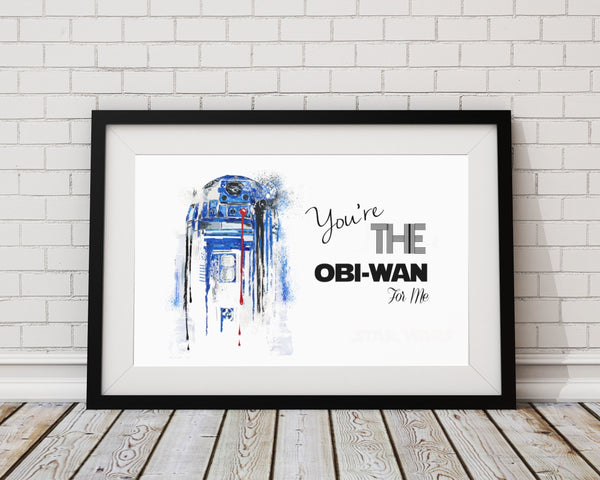 You're the Obi-Wan for Me Art Print - Rock Salt Prints Inc