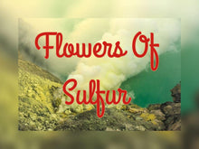Flowers of Sulphur  Powder- Multiple Sizes Available