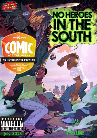 Comic Of The Week: No Heroes In The South #2