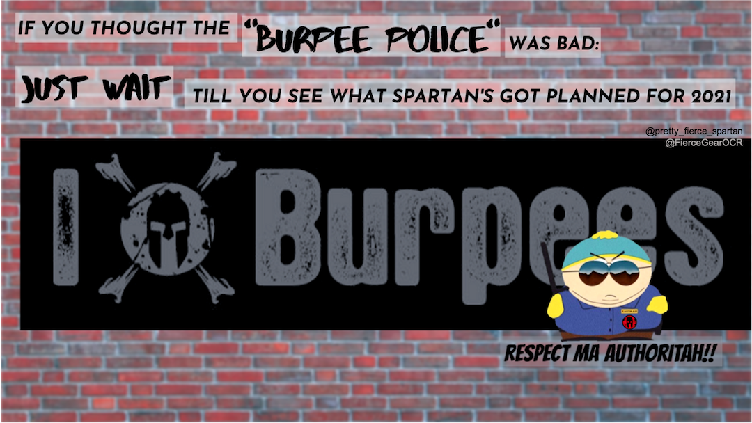 Spartan Race 2021 meme Cartman as burpee police