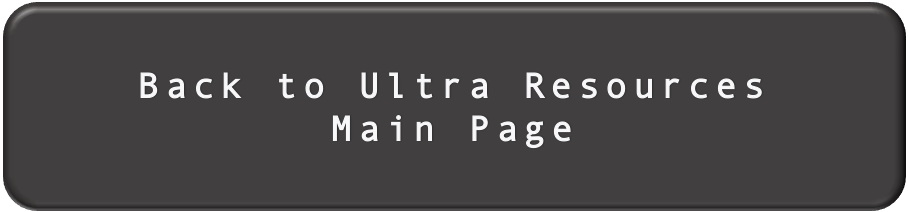 Back To Ultra Resources Main Page