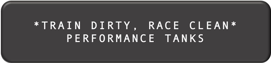Train Dirty Race Clean perormance tanks from Fierce Gear OCR for spartan and obstacle course