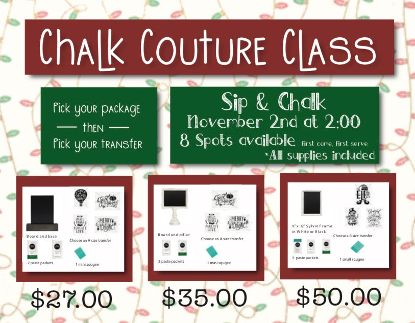 Sip and chalk class with chalk couture