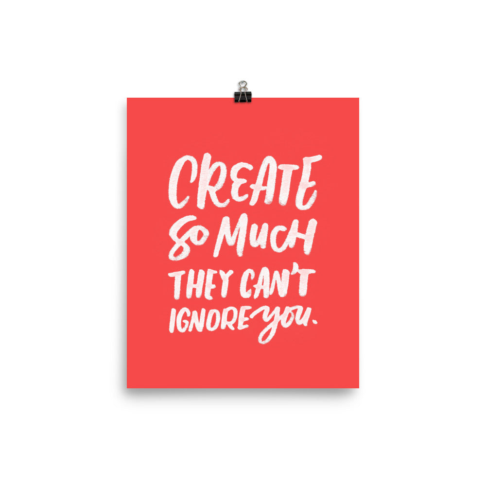 'Create so much' poster