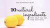 10 natural ingredients for even skin tone