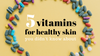 vitamins-for-healthy-skin