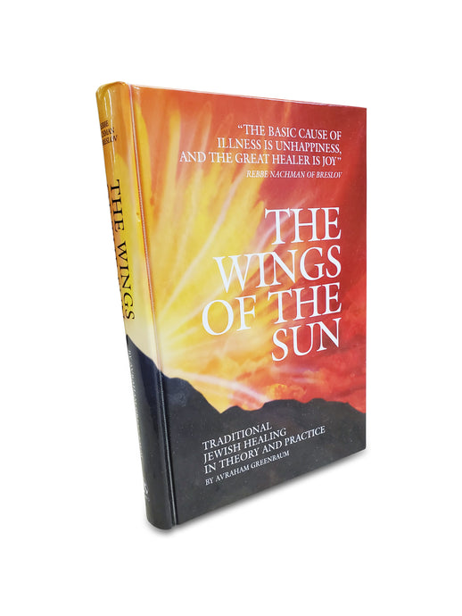 The Wings of the Sun - Traditional Jewish Healing in Theory and Practice