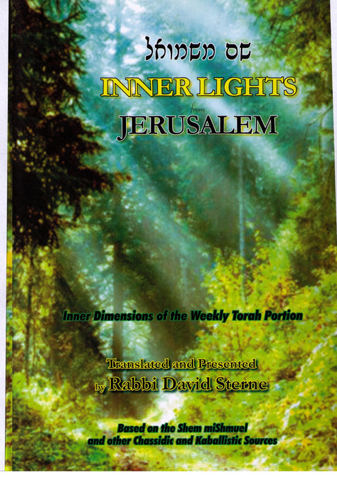 Inner Lights from Jerusalem - Inner Dimensions of the Weelky Torah Portion[Hardcover]
