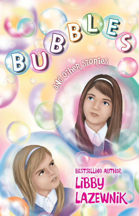 BUBBLES AND OTHER STORIES