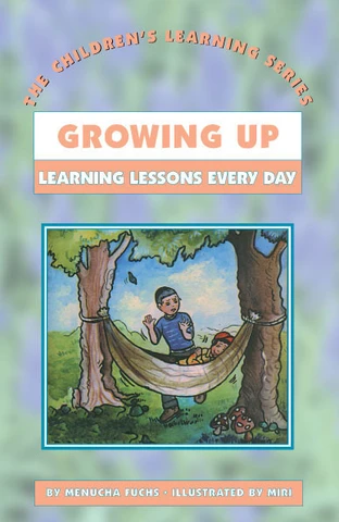 CHILDREN'S LEARNING SERIES #16: GROWING UP