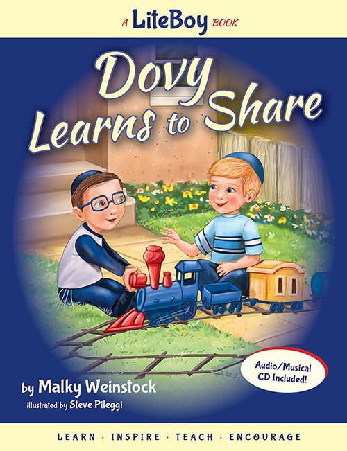 LITE BOY #3 - DOVY LEARNS TO SHARE