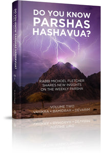 Do You Know Parshas Hashavua? (Volume Two)