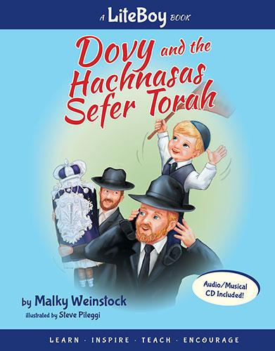 LITE BOY #4 - DOVY AND THE HACHNASAS SEFER TORAH