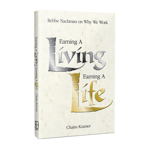 Earning a Living Earning a Life
