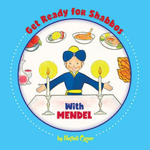Load image into Gallery viewer, GET READY FOR SHABBOS WITH MENDEL