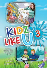 Load image into Gallery viewer, KIDZ LIKE U, BOOK 3
