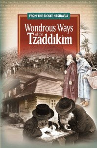Wondrous Ways of the Tzaddikim