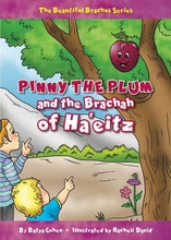 Load image into Gallery viewer, PINNY THE PLUM AND THE BRACHAH OF HA'EITZ