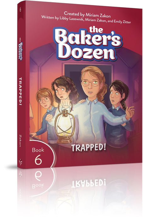 The Baker's Dozen #6: Trapped!