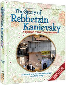 The Story of Rebbetzin Kanievsky
