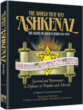 Load image into Gallery viewer, The World That Was: Ashkenaz - The Legacy of German Jewry 843-1945