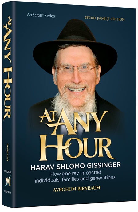 At Any Hour - Harav Shlomo Gissinger