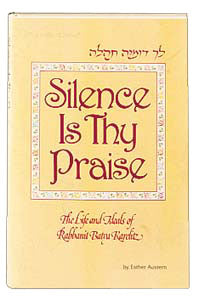 Silence Is Thy Praise - Softcover