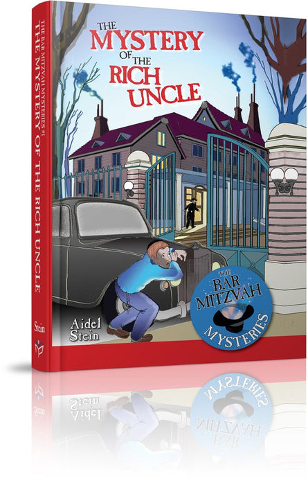 The Mystery of the Rich Uncle: Bar Mitzvah Mysteries #1