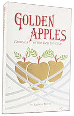 Golden Apples: Parables Of The Ben Ish Chai