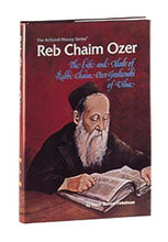 Load image into Gallery viewer, Reb Chaim Ozer