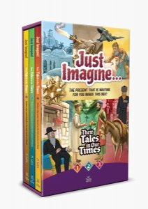 Just Imagine! Their Tales in Our Times - 3 Volume Slipcased Set