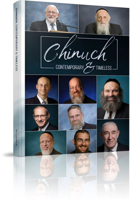 Chinuch: Contemporary and Timeless