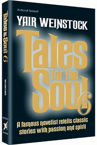 Tales for the Soul Volume 6 - (Softcover)