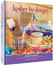 Load image into Gallery viewer, Kosher By Design - Kids in the Kitchen