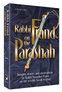 Rabbi Frand On the Parashah Volume 1