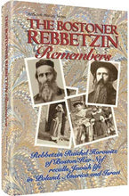 Load image into Gallery viewer, The Bostoner Rebbetzin Remembers