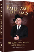 Load image into Gallery viewer, Faith Amid The Flames - The Story of Reb Yosef Friedenson – The Kiddush Hashem He Witnessed And Created