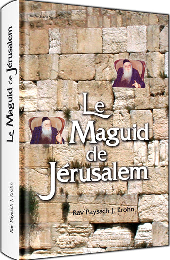 Le Maguid de Jersalem - Around The Maggid's Table (French)
