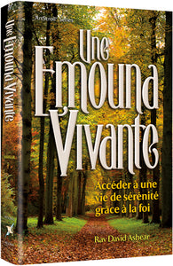 Une Emouna Vivante - Living Emunah (French)