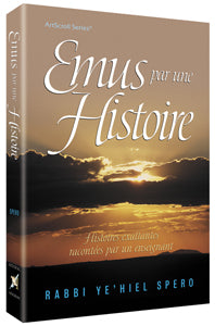 Emus par une histoire - Touched by a Story (French)