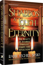 Load image into Gallery viewer, Shabbos: A Touch of Eternity