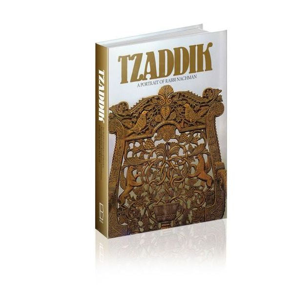 Tzaddik, A Portait of Rabbi Nachman