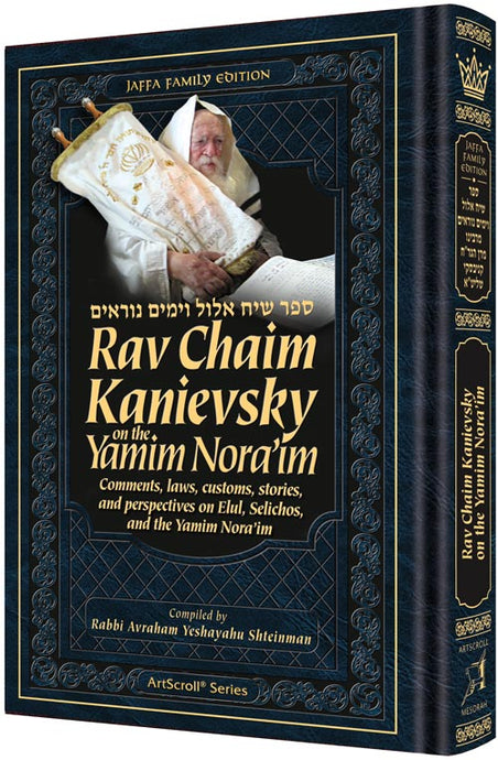 Rav Chaim Kanievsky on the Yamim Nora'im
