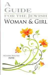 A Guide for the Jewish Woman & Girl
