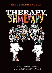Therapy, Shmerapy